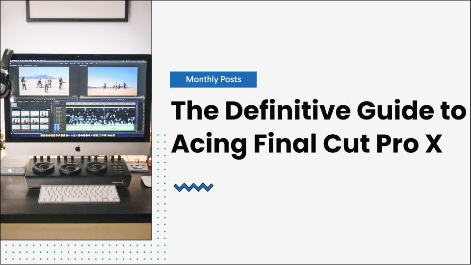 guide-to-acing-final-cut-pro